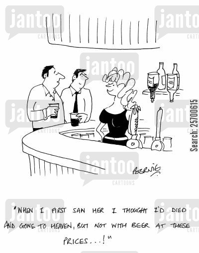 landladies cartoon humor: 'When I first saw here I thought I'd died and gone to heaven, but not with beer at these prices!'