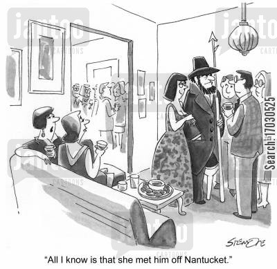 moby dick cartoon humor: 'All I know is that she met him off Nantucket.'