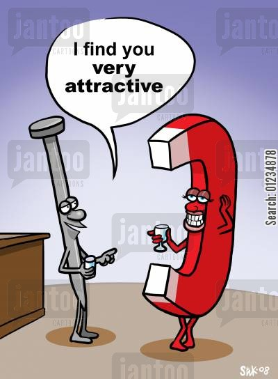 pick-up line cartoon humor: I find you very attractive.