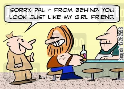 mistaken identities cartoon humor: 'Sorry, pal -- from behind, you look just like my girl friend.'
