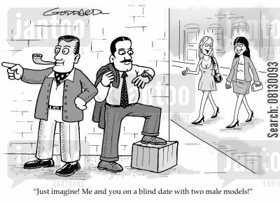modelled cartoon humor: Just imagine Me and you on a blind date with two male models