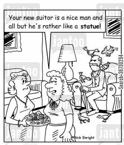 suitor cartoon humor: 'Your new suitor is a nice man and all but he's rather like a statue!'