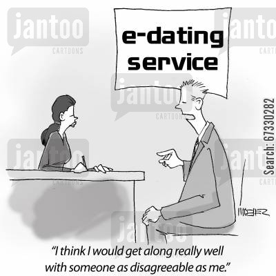 internet dating cartoon humor: 'I think I would get along really well with someone as disagreeable as me.'