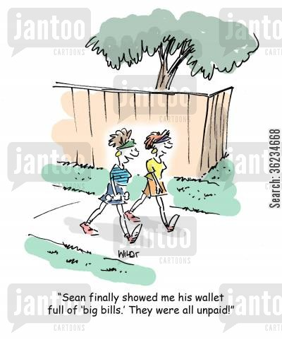 overdue bills cartoon humor: Sean finally showed me his wallet full of big bills. They were all unpaid!