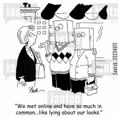 things in common cartoon humor: 'We met online and have so much in common...like lying about our looks.'