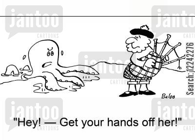 scotch cartoon humor: 'Hey! -- Get your hands off her!'