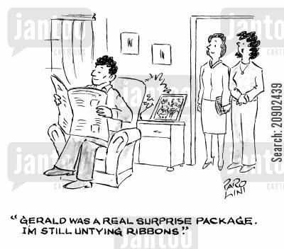 surprise package cartoon humor: 'Gerald was a real surprise package, I'm still untying ribbons.'