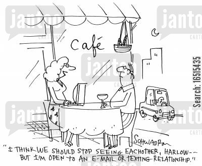 e-mailing cartoon humor: 'I think we should stop seeing each other, Harlow - But I'm open to an e-mail or texting relationship.'