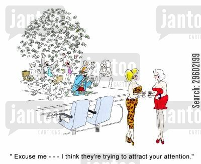show off cartoon humor: 'Excuse me...I think they're trying to attract your attention.'