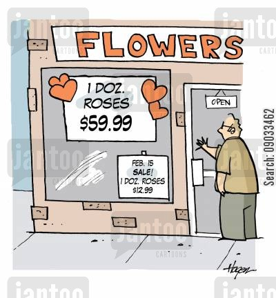 red roses cartoon humor: Valentine's roses $59.99- Feb.15th- $12.99.