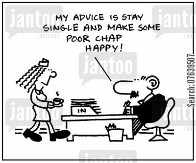dating advice cartoon humor: 'My advice is stay single and make some poor chap happy.'