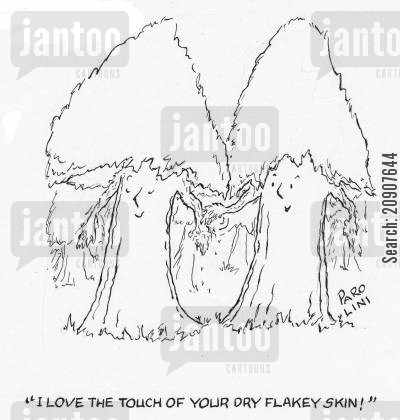 skin cares cartoon humor: 'I Love the touch of your dry flakey skin!'