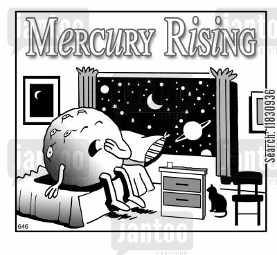 star signs cartoon humor: Mercury rising.
