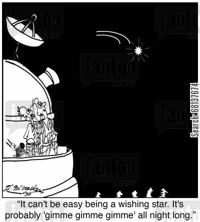 meteor shower cartoon humor: 'It can't be easy being a wishing star. It's probably 'gimme gimme gimme' all night long.'