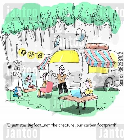carbon cartoon humor: 'I just saw Bigfoot...not the creature, our carbon footprint!'