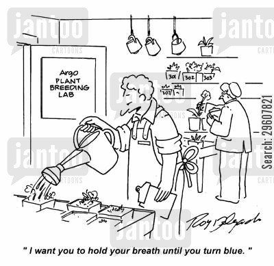 breath cartoon humor: 'I want you to hold your breath until you turn blue.'