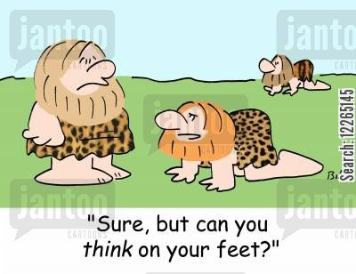palaeontology cartoon humor: 'Sure, but can you THINK on your feet?'
