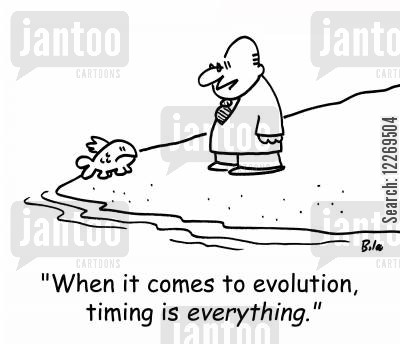 survival of the firsts cartoon humor: 'When it comes to evolution, timing is EVERYTHING.'