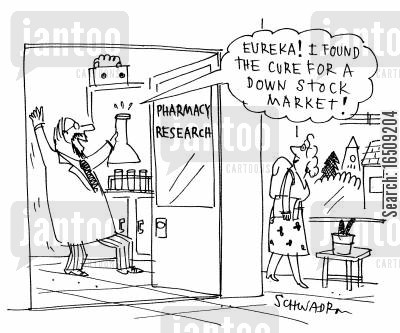 pharamacists cartoon humor: 'Eureka! I found the cure for a down stock market!'