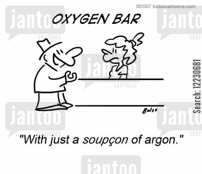 oxygen bar cartoon humor: 'With just a soupçon of argon.'