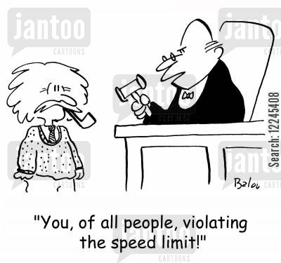 speed of light cartoon humor: 'You, of all people, violating the speed limit!'