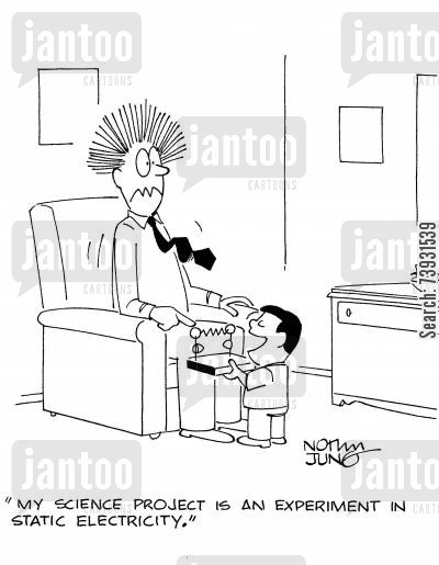 electricians cartoon humor: 'My science project is an experiment in static electricity.'