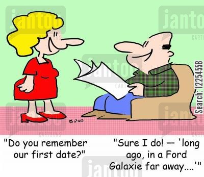 happy memories cartoon humor: 'Do you remember our first date?', 'Sure I do! --'long ago, in a Ford Galaxie far away....''