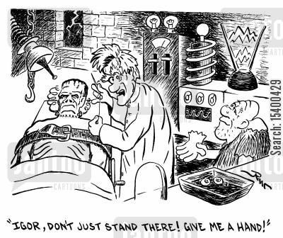 freaks cartoon humor: Don't just stand there! Give me a hand!