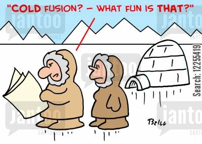 fission cartoon humor: ''Cold fusion'? -- what fun is that?'