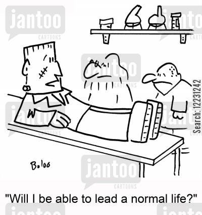 normal life cartoon humor: 'Will I be able to lead a normal life?'