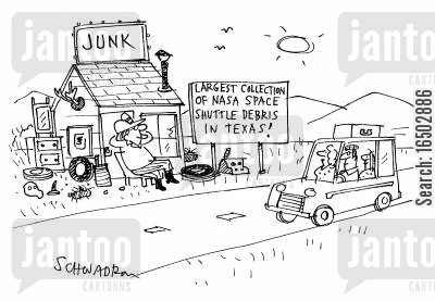 houston texas cartoon humor: Junk shop with the 'largest collection of NASA space shuttle debris in Texas!'
