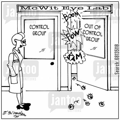 control group cartoon humor: At the McWit Eye Labs are two doors, 'Control Group' and 'Out of Control Group.'