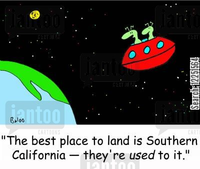 californians cartoon humor: 'The best place to land is Southern California -- they're used to it.'