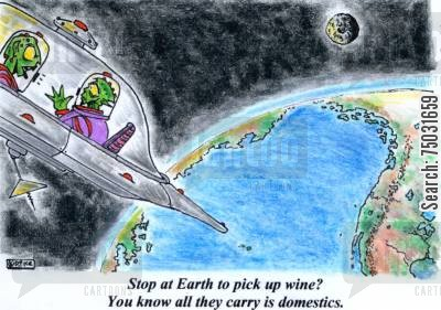 imports cartoon humor: 'Stop at Earth to pick up wine? You know all they carry is domestics.'