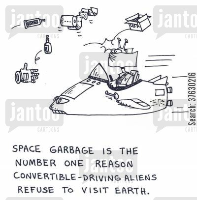 space station cartoon humor: Space Garbage is the Number One Reason Convertible Driving Aliens Refuse to Visit Earth,