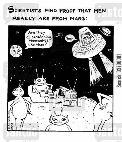 men are from mars cartoon humor: 'Scientists find proof that men really are from Mars'