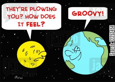 solar cartoon humor: 'They're plowing you? -- how does it feel?', 'Groovy!'