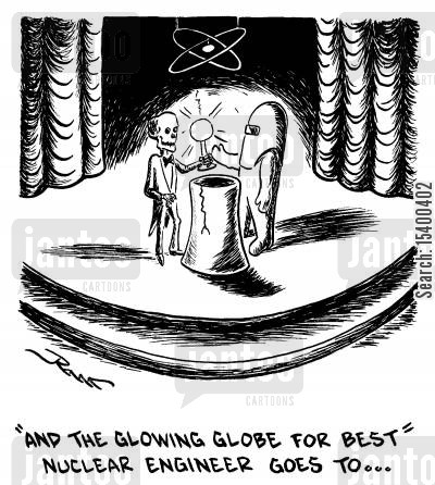 radiation cartoon humor: And the glowing globe for best nuclear engineer goes to...