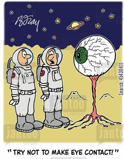 exploring space cartoon humor: 'Try not to make eye contact!'