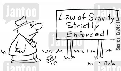strictly cartoon humor: Law of Gravity Strictly Enforced.
