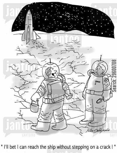 shuttle cartoon humor: 'I'll bet I can reach the ship without stepping on a crack!'