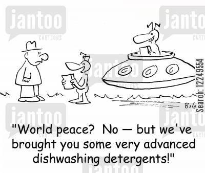 detergent cartoon humor: 'World peace? No -- but we've brought you some very advanced dishwashing detergents!'