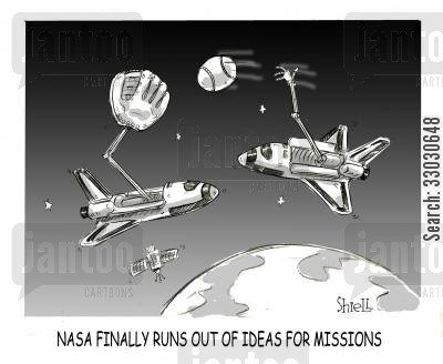 space shuttle cartoon humor: Nasa finally runs out of ideas for missions.