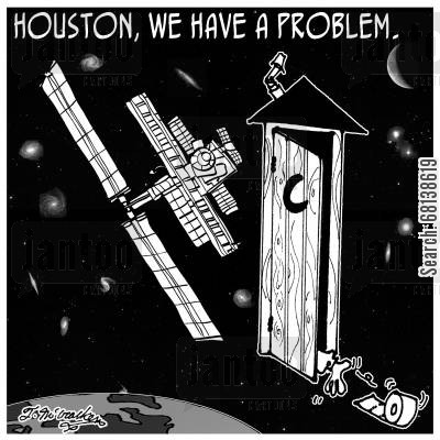 space station cartoon humor: 'Houston, we have a problem.'