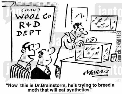 synthetics cartoon humor: Now this is Dr. Brainstorm, he's trying to breed a moth that will eat synthetics.