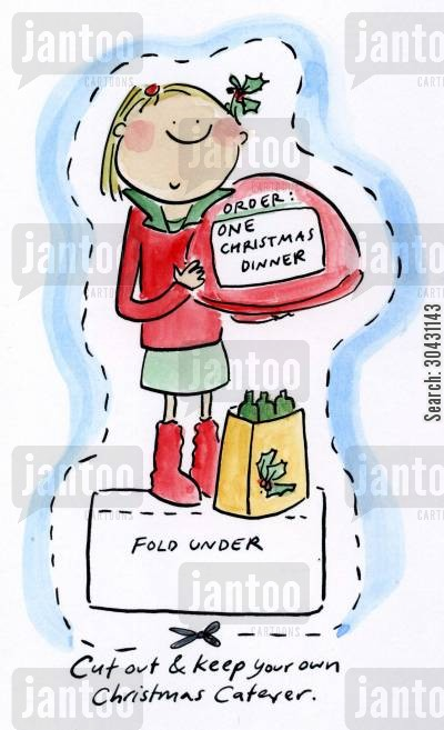 christmas meal cartoon humor: Cut out and keep your own Christmas Caterer.