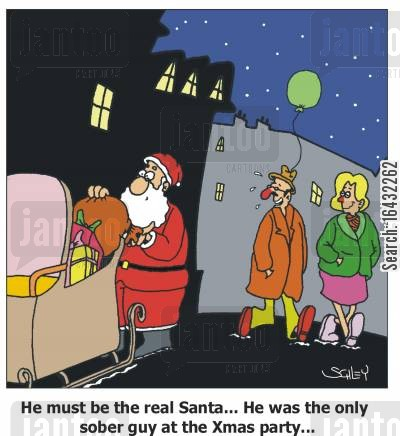 real santa cartoon humor: 'He must be the real Santa... He was the only sober guy at the Xmas party!'