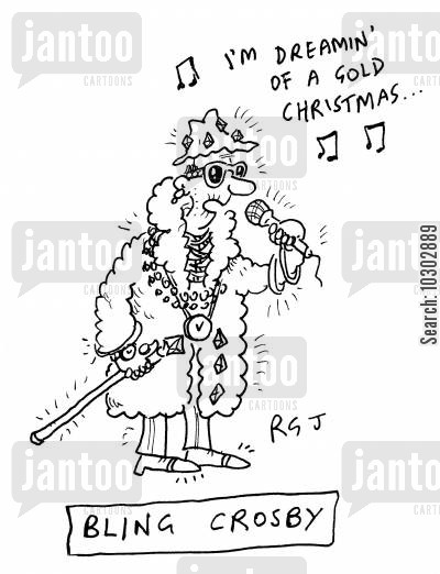 carol singer cartoon humor: Bling Crosby.