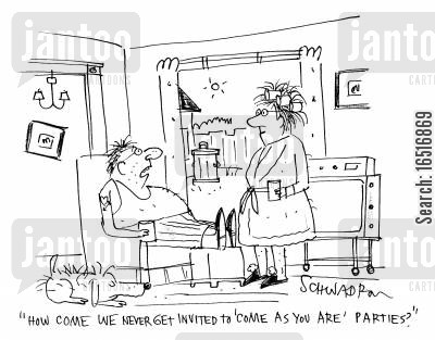 fancy dress parties cartoon humor: 'How come we never get invited to 'come as you are' parties?'