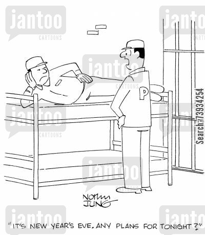 incarcerations cartoon humor: 'It's new year's eve. Any plans for tonight?'